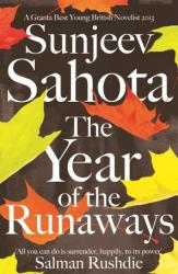 Sunjeev_Sahota_The_Year_of_the_Runaway