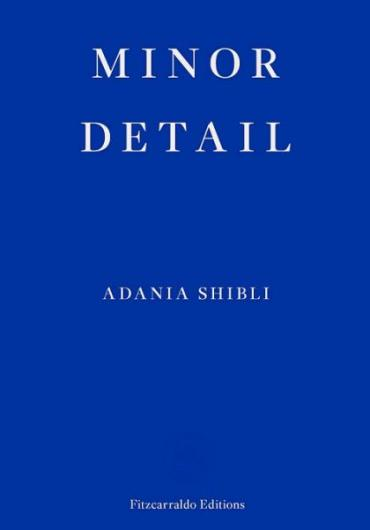 100. Adania Shibli - Minor Detail 2