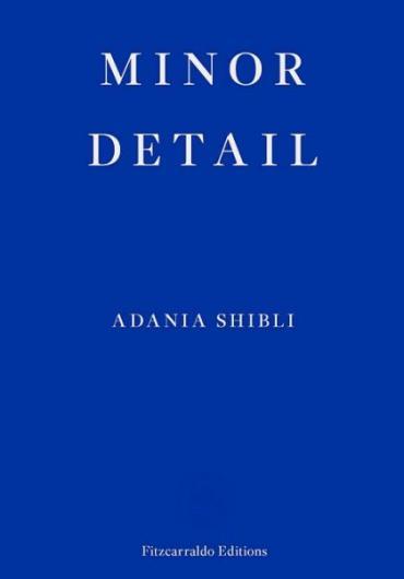 100. Adania Shibli - Minor Detail 2