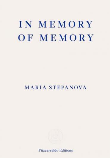125. Maria Stepanova - In Memory of Memory 2