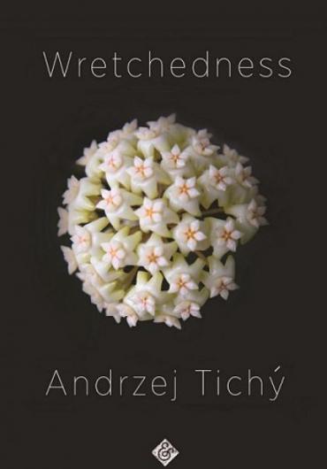 23. Andrzej Tichý - Wretchedness 2