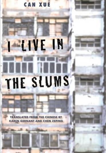 96. Can Xue - I Live in the Slums